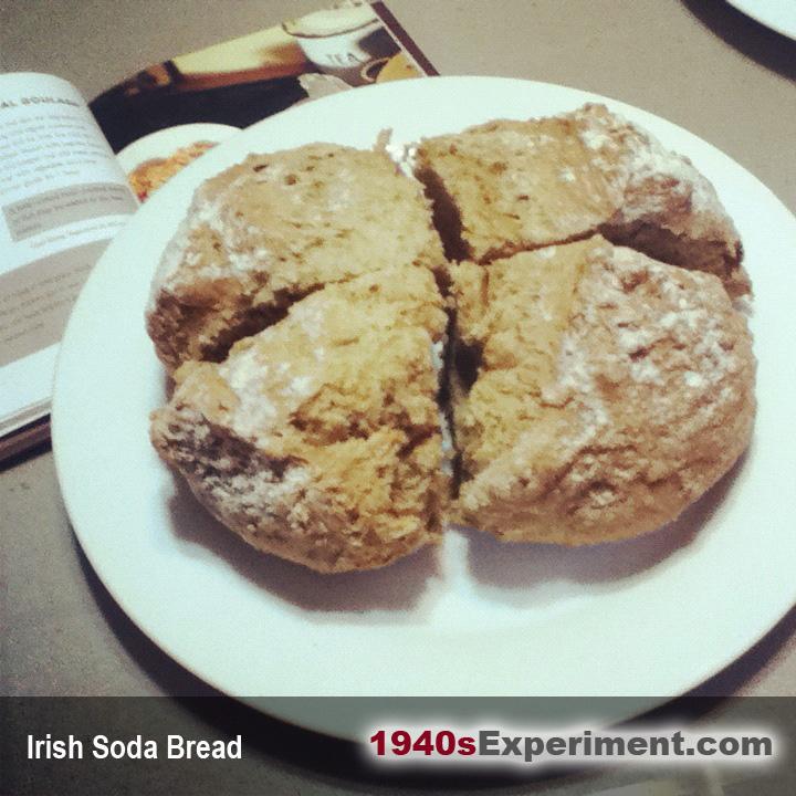 Traditional Irish Soda Bread | The 1940's Experiment